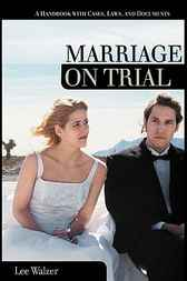 Marriage on Trial by Lee Walzer