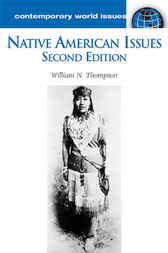 Native American Issues by William N. Thompson