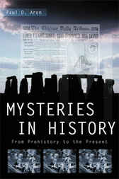 Mysteries in History by Paul D. Aron
