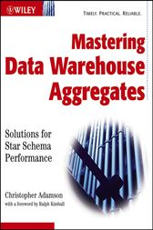 Mastering Data Warehouse Aggregates by Christopher Adamson
