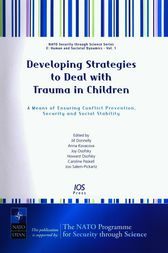 Developing Strategies to Deal with Trauma in Children by J. Donnelly