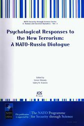 Psychological Responses to the New Terrorism: A NATO-Russia Dialogue by C. Woburn