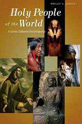 Holy People of the World by Phyllis G. Jestice
