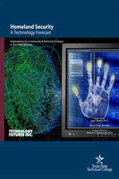 Homeland Security: A Technology Forecast by John Vanston