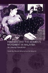 Feminism and the Women's Movement in Malaysia by Maznah Mohamad