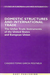 Domestic Structures and International Trade by Garcia Candido Molyneux