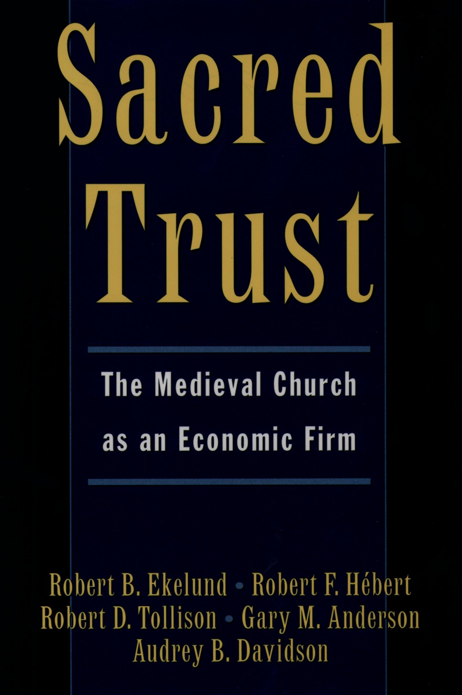 Download Ebook Sacred Trust by Robert B. Ekelund Pdf