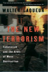 The New Terrorism by Walter Laqueur
