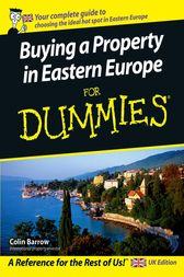 Buying a Property in Eastern Europe For Dummies by Colin Barrow