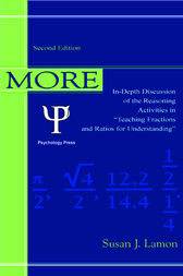 More Teaching Fractions and Ratios for Understanding by Susan J. Lamon