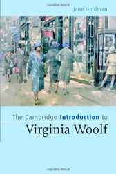 The Cambridge Introduction to Virginia Woolf by Jane Goldman