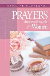Prayers That Avail Much for Women by Germaine Copeland