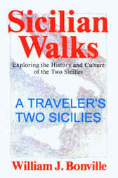 A Traveler's Two Sicillies by William J. Bonville
