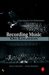 Recording Music on Location by Bruce Bartlett