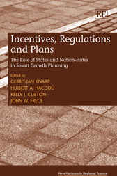 Incentives, Regulations and Plans by G.J. Knapp