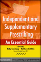 Independent and Supplementary Prescribing by Molly Courtenay