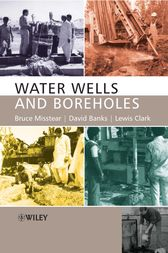 Water Wells and Boreholes by Bruce Misstear