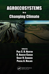 Agroecosystems in a Changing Climate by Paul C.D. Newton