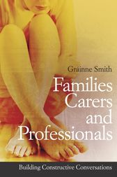 Families, Carers and Professionals by Gráinne Smith