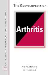 The Encyclopedia of Arthritis by Michael Stein