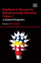 Download Ebook Handbook of Research in Entrepreneurship Education, Volume 1 by A. Fayolle Pdf
