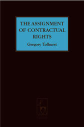 The Assignment of Contractual Rights by Greg Tolhurst