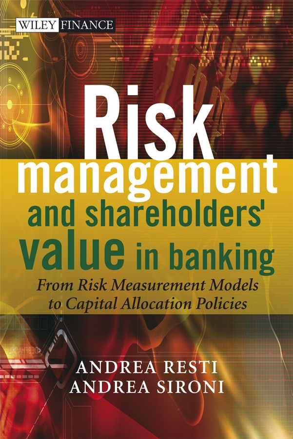 Download Ebook Risk Management and Shareholders' Value in Banking by Andrea Sironi Pdf