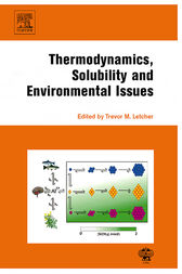 Thermodynamics, Solubility and Environmental Issues by Trevor M. Letcher