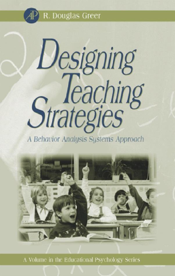 Download Ebook Designing Teaching Strategies by R. Douglas Greer Pdf
