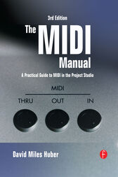 The MIDI Manual by David Miles Huber