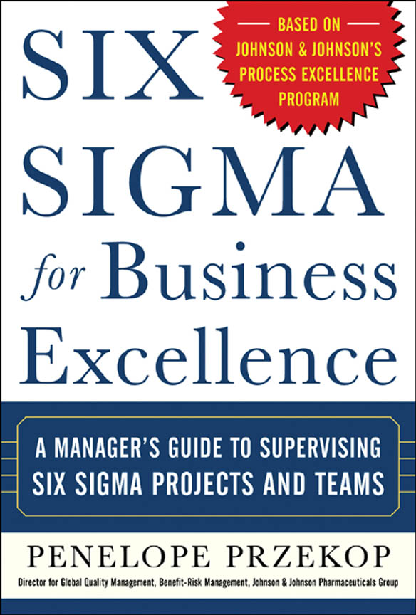 Download Ebook Six Sigma for Business Excellence by Penelope Przekop Pdf