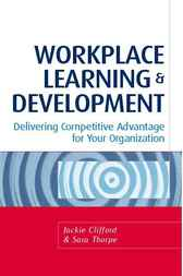 Workplace Learning and Development by Jackie Clifford