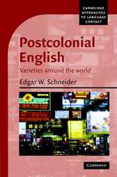 Postcolonial English by Edgar W. Schneider