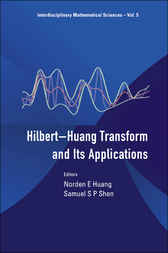 Hilbert-huang Transform And Its Applications by Norden E Huang