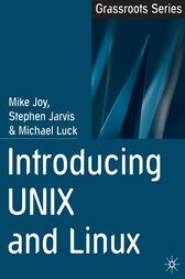 Introducing UNIX and Linux