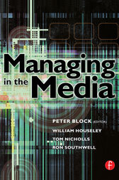 Managing in the Media by William Houseley