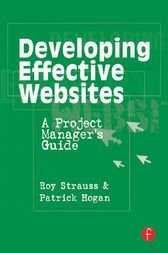 Developing Effective Websites by Roy Strauss