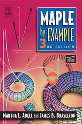 Maple By Example by Martha L. Abell