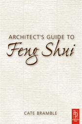 Architect's Guide to Feng Shui by Cate Bramble