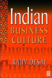 Indian Business Culture by Rajiv Desai