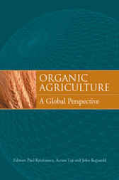 Organic Agriculture by Paul Kristiansen