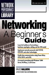 Networking: A Beginner's Guide by Bruce Hallberg