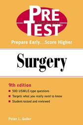 Surgery: PreTest Self-Assessment and Review by Peter L. Geller