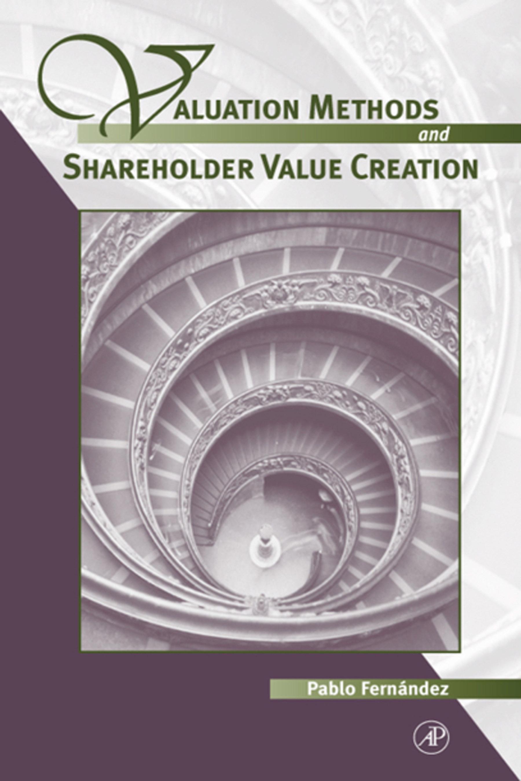 Download Ebook Valuation Methods and Shareholder Value Creation by Pablo Fernandez Pdf
