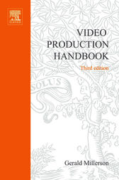 Video Production Handbook by Gerald Millerson