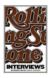 The Rolling Stone Interviews by Jann S. Wenner