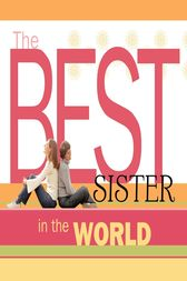 The Best Sister in the World by Howard Books