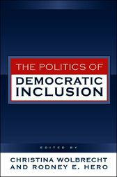 Politics of Democratic Inclusion by Christina Wolbrecht