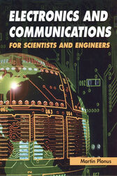 Electronics and Communications for Scientists and Engineers by Martin Plonus