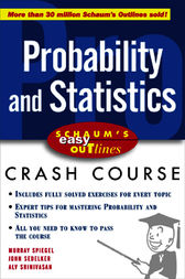 Schaum's Easy Outline of Probability and Statistics by Murray Spiegel